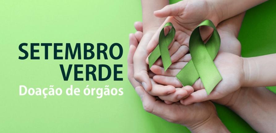 Setembro Verde: Doe órgãos, doe vida